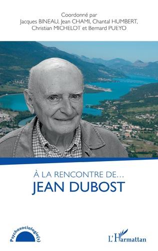Couverture A la rencontre de... Jean Dubost