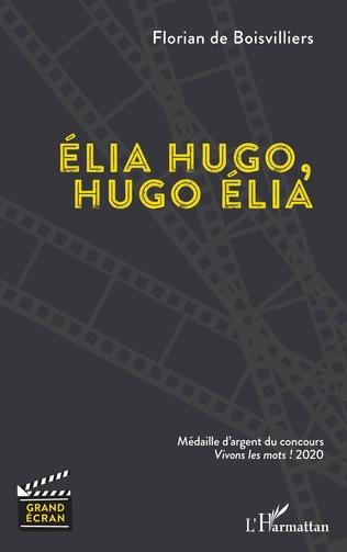 Couverture Élia Hugo, Hugo Élia