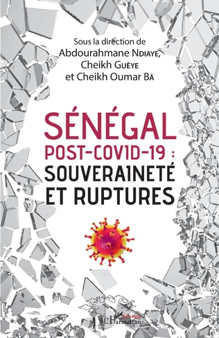 Couverture Sénégal post-Covid-19 : souveraineté et ruptures