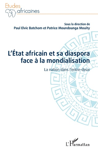 Couverture L'État africain et sa diaspora face à la mondialisation
