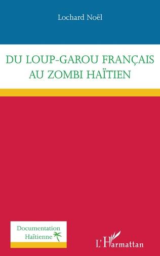 Couverture Du loup-garou français au zombi haïtien