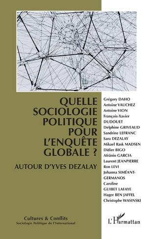 Couverture Quelle sociologie politique pour l'enquête globale ?