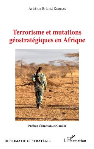 Couverture Terrorisme et mutations géostratégiques en Afrique