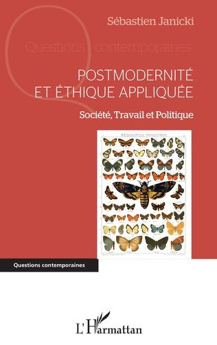 Couverture Postmodernité et éthique appliquée