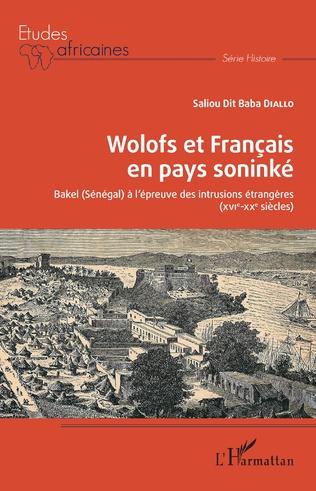 Couverture Wolofs et Français en pays soninké