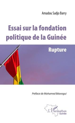 Couverture Essai sur la fondation politique de la Guinée