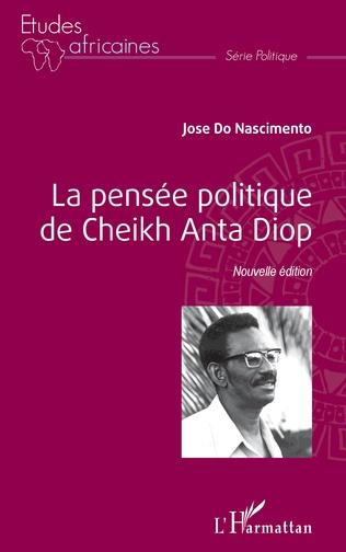 Couverture La pensée politique de Cheikh Anta Diop (Nouvelle édition)