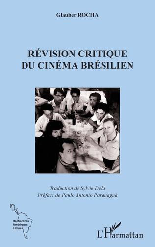 Couverture La révision critique du cinema brésilien