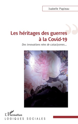 Couverture Les héritages des guerres à la Covid-19