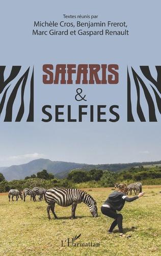 Couverture Safaris & selfies