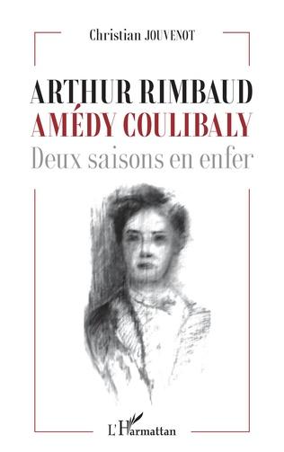 Couverture Arthur Rimbaud Amédy Coulibaly
