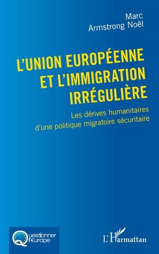 Couverture L'Union européenne et l'immigration irrégulière