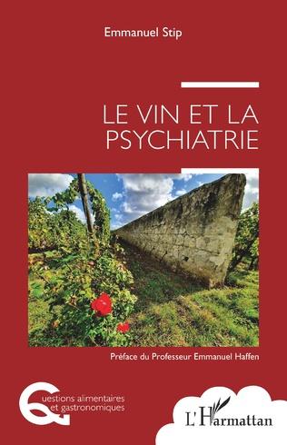 Couverture Le vin et la psychiatrie