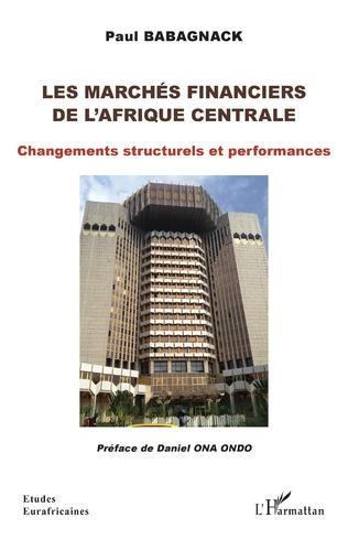 Couverture Les marchés financiers de l'Afrique centrale