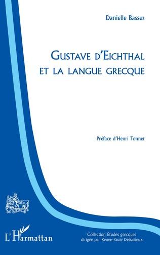 Couverture Gustave d'Eichthal et la langue grecque