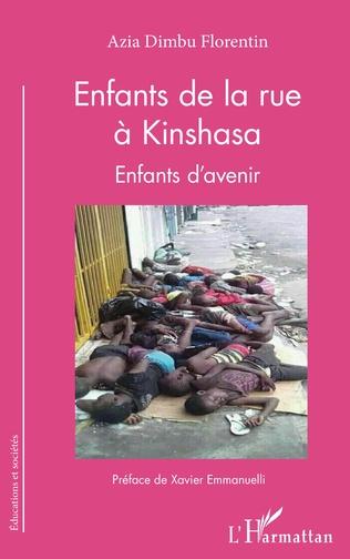 Couverture Enfants de la rue à Kinshasa. Enfants d'avenir