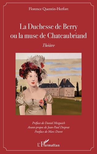 Couverture La Duchesse de Berry ou la muse de Chateaubriand