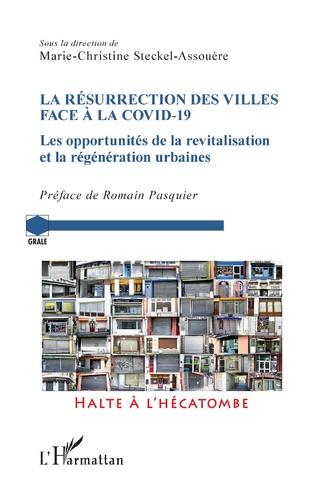 Couverture La résurrection des villes face à la Covid-19