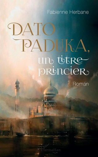 Couverture Dato Paduka, un titre princier