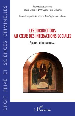 Couverture Les juridictions au coeur des interactions sociales