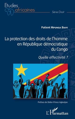 Couverture La protection des droits de l'homme en République démocratique du Congo
