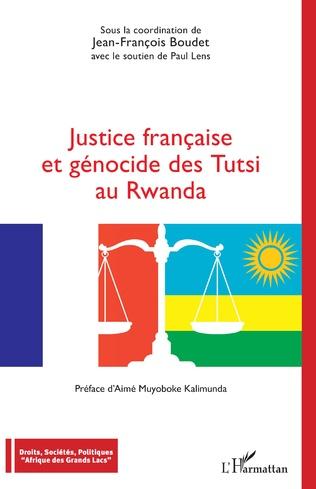 Couverture Justice française et génocide des Tutsi au Rwanda