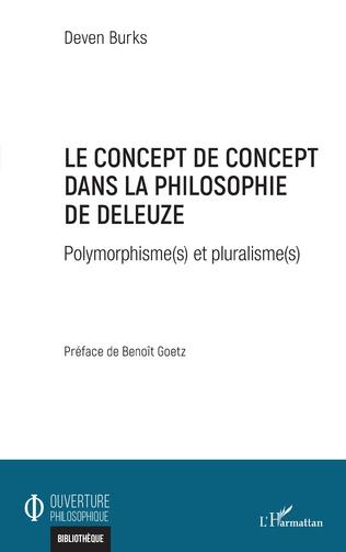 Couverture Le concept de concept dans la philosophie de Deleuze