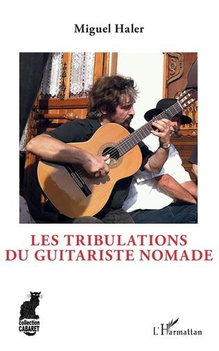 Couverture Les tribulations du guitariste nomade