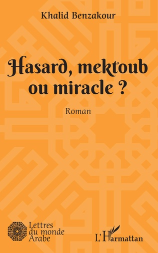 Couverture Hasard, mektoub, ou miracle?
