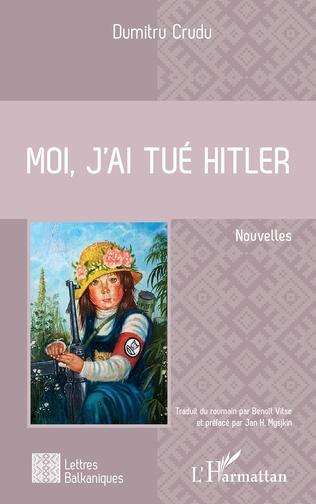 Couverture Moi, j'ai tué Hitler