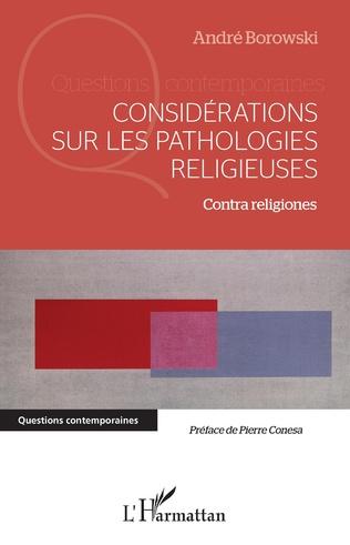 Couverture Considérations sur les pathologies religieuses