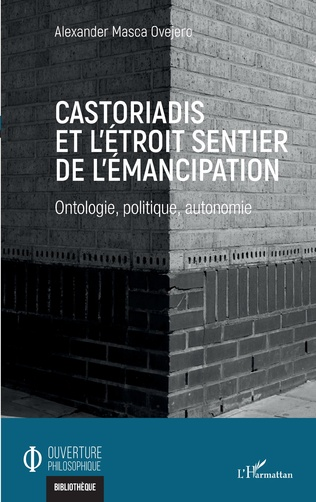 Couverture Castoriadis et l'étroit sentier de l'émancipation