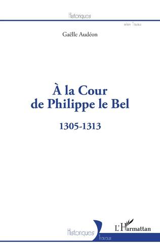 Couverture À la Cour de Philippe le Bel