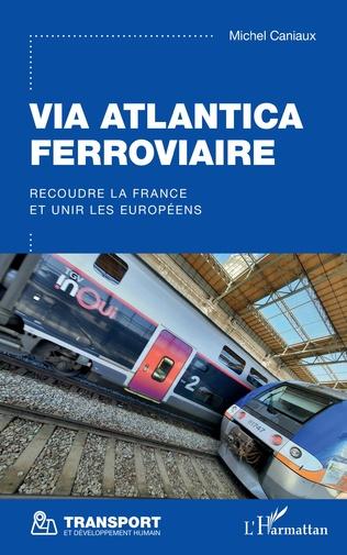 Couverture Via Atlantica ferroviaire