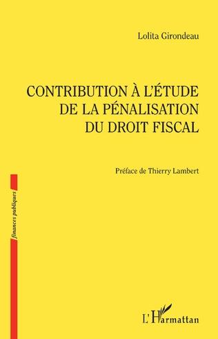 Couverture Contribution à l'étude de la pénalisation du droit fiscal