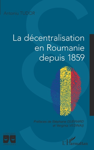 Couverture La décentralisation en Roumanie depuis 1859