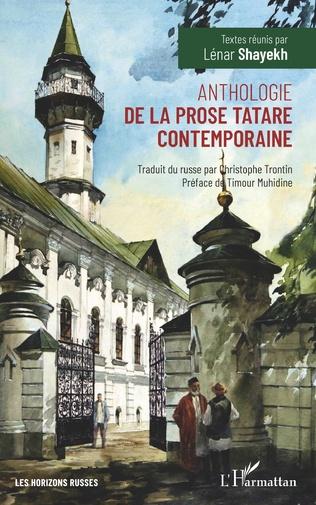 Couverture Anthologie de la prose tatare contemporaine
