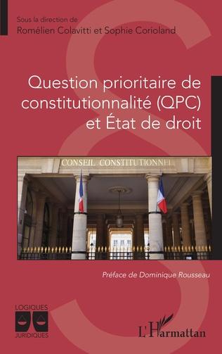 Couverture Question prioritaire de constitutionnalité (QPC) et Etat de droit