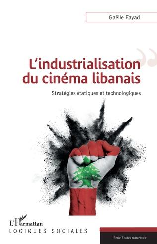 Couverture L'industrialisation du cinéma libanais