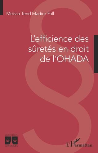 Couverture L'efficience des sûretés en droit de l'OHADA
