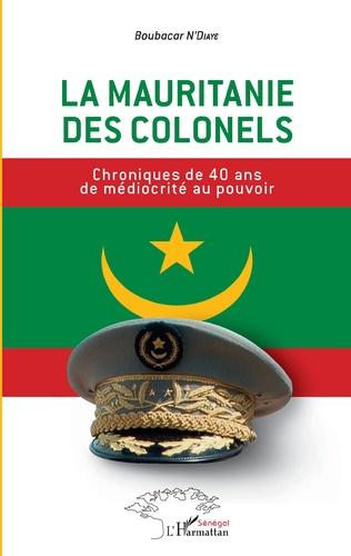 Couverture La Mauritanie des colonels