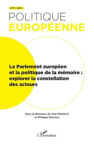 Couverture Le Parlement européen et la politique de la mémoire