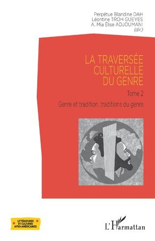 Couverture La traversée culturelle du genre