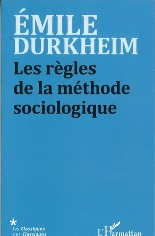Couverture Les règles de la méthode sociologique
