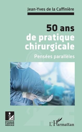 Couverture 50 ans de pratique chirurgicale