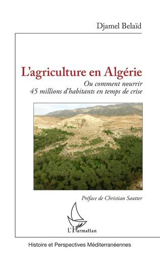 Couverture L'agriculture en Algérie