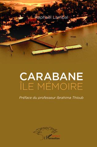 Couverture Carabane Ile mémoire