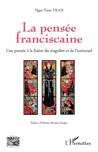 Couverture La pensée franciscaine