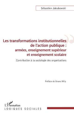 Couverture Les transformations institutionnelles de l'action publique