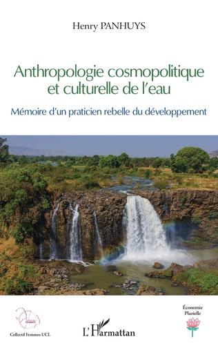 Couverture Anthropologie cosmopolitique et culturelle de l'eau